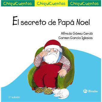 Chiquicuentos 37 - El secreto de Papá Noel