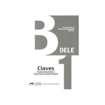 DELE B1. Claves Edición 2013