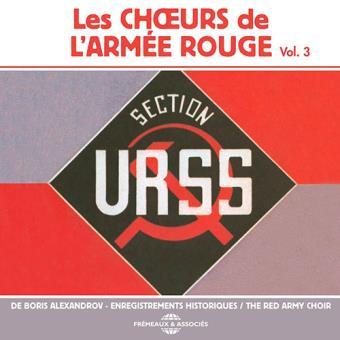 Les Choeurs de L'Armee Rouge Vol. 3