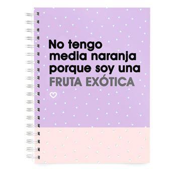 Cuaderno Miss Borderlike A5 Tapa dura - No tengo media naranja porque soy una fruta exótica