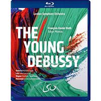 London Symphony Orchestra Francois-  The Young Debussy - Blu-Ray