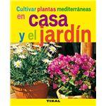 Cultivar plantas mediterraneas en c