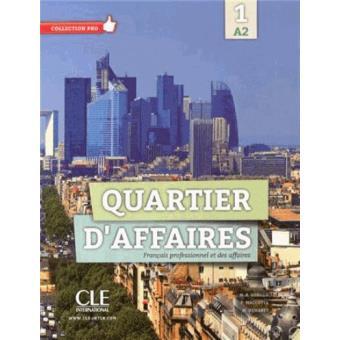 Quartier D'affaires: Livre De L'eleve Avec Dvd