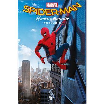 Spider-Man - Homecoming - Preludio