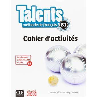 Talents. Cahier d'activites B1