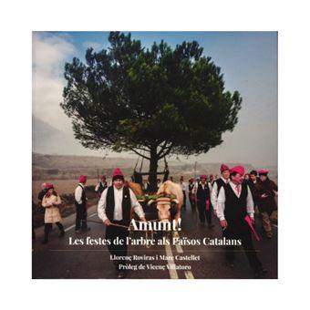 Amunt! Les festes de l'arbre als Països Catalans