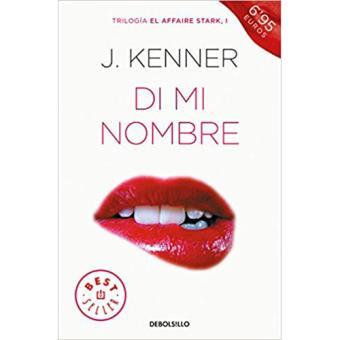 El Affaire Stark 1: Di mi nombre - J. Kenner -5% en libros