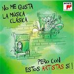 No me gusta la música clásica pero con con estos artistas sí! - 2 CDs