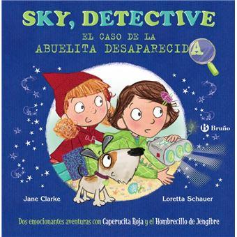 Sky, detective - El caso de la Abuelita desaparecida