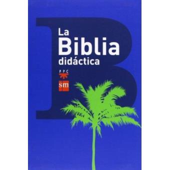 Biblia didáctica (Nueva edición)