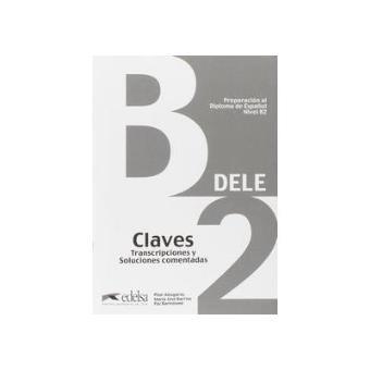 DELE B2. Claves Edición 2013