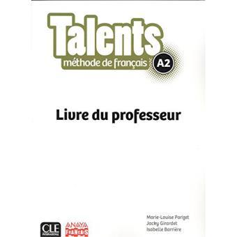 Talents. Livre du professeur A2