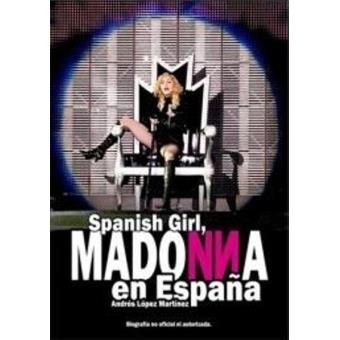 Spanish girl, Madonna en España