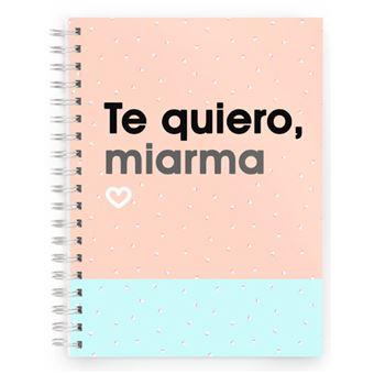 Cuaderno Miss Borderlike A5 Tapa Dura - Te quiero miarma