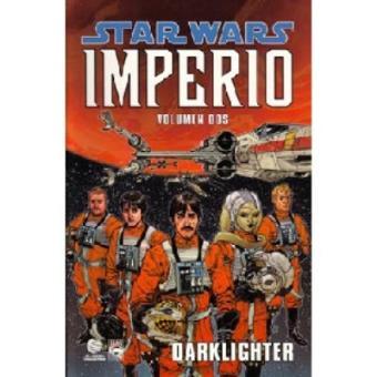 Star Wars. Imperio. Luz oscura. Victorias y sacrificios
