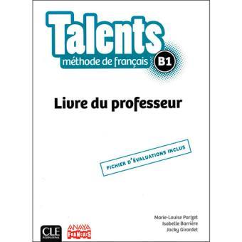 Talents. Livre du professeur. B1