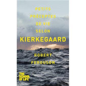 Petits préceptes de vie selon Kierkegaard