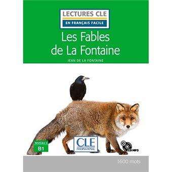 Lectures clé en français facile - Les fables de La Fontaine - B1 + CD audio MP3