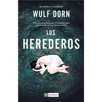 Los Herederos Wulf Dorn 5 En Libros Fnac