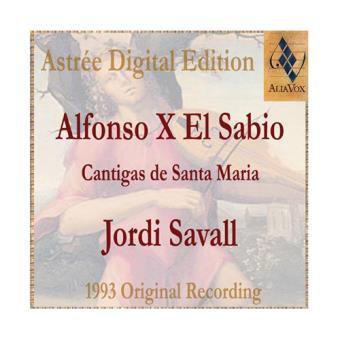 Alfonso X El Sabio. Cantigas de Santa María