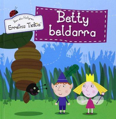 Betty Beldarra (Ben Eta Hollyren Erreinu Txikia)