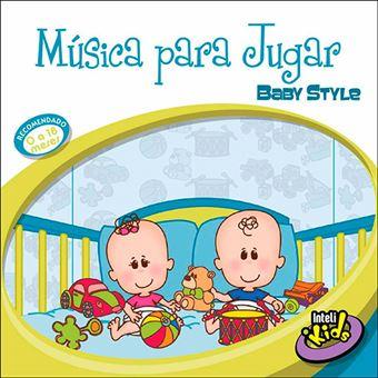 Música para Jugar - Baby Style