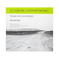 Lo sublime contemporáneo - Paisajes de la perplejidad