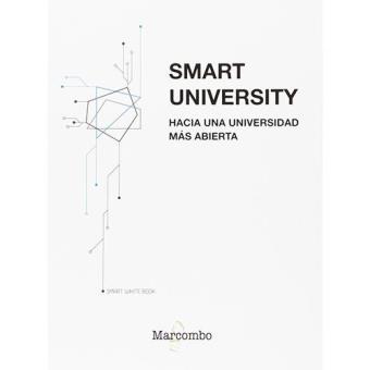 Smart University. Hacia una universidad más abierta