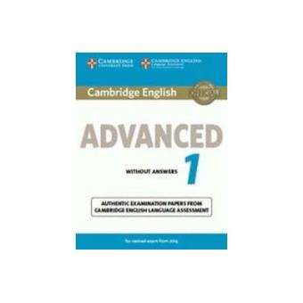 Cambridge English: Advanced (CAE) 1 (2015 Exam) Student's Book with Answers CERTIFICATE IN ADVANCED ENGLISH