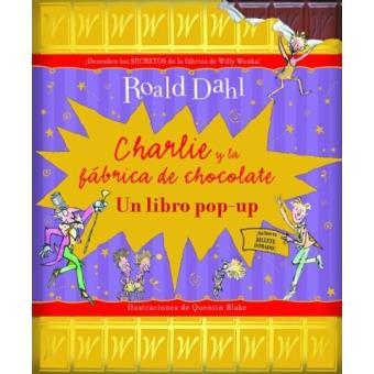 Charlie y la fabrica de chocolate. Pop up