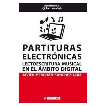 Partituras electrónicas - Lectoescritura musical en el ámbito digital