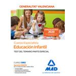 Cuerpo Especialista en Educación Infantil de la Administración de la Generalitat Valenciana. Test del temario de la parte especial.