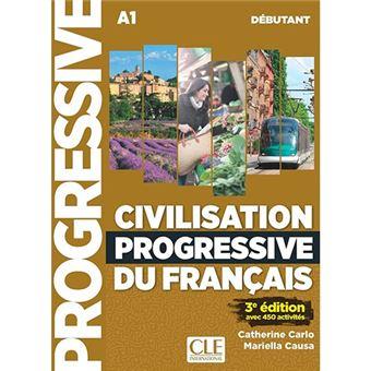 Civilisation progressive du français - Nivel débutant A1 - Libro + CD