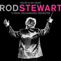 You'Re In My Heart: Rod Stewart With The Royal Philharmonic - 2 CDs