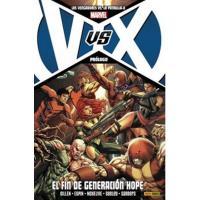 Los Vengadores vs Patrulla X. Prólogo