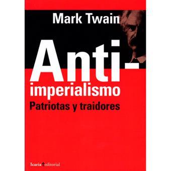 Anti-imperialismo - Patriotas y traidores