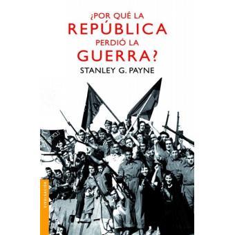 Por qué La República perdió la Guerra Civil