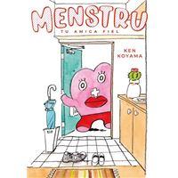 Menstru, tu amiga fiel, vol. 1