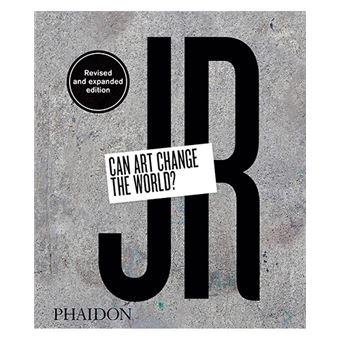 Jr. Can Art Change The World? - Revised And Expanded Edition