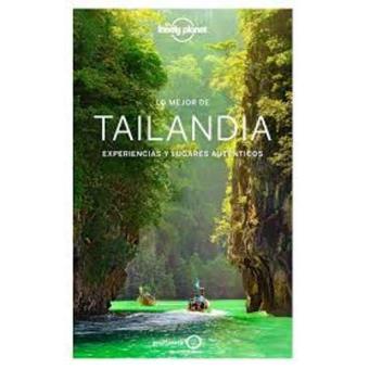 Tailandia. Lo mejor de... Lonely Planet