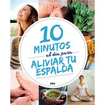 10 minutos al dia para aliviar tu espalda