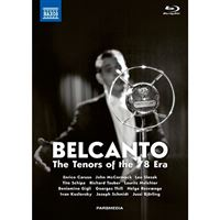 Bel Canto - Tenors of the 78 Era - Blu-Ray