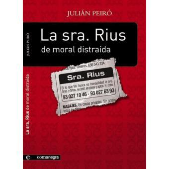 La Sra. Rius de moral distraída