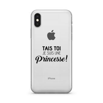 Coque iPhone X Tais toi je suis une princee Souple Transparente Encre Noir