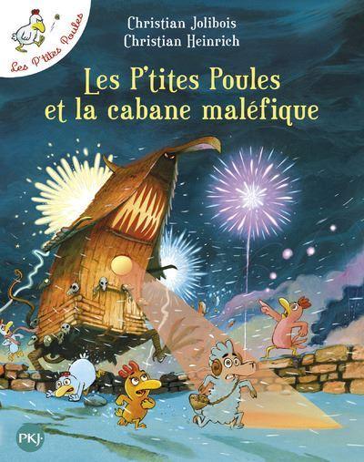 Les-P-tites-Poules-et-la-cabane-malefique