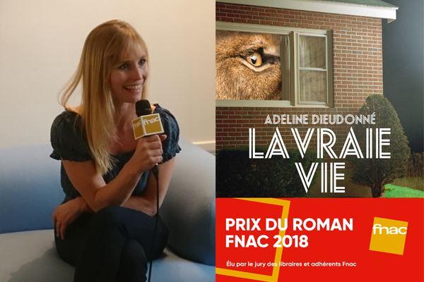 Prix du roman Fnac 2018 : interview d'Adeline Dieudonné