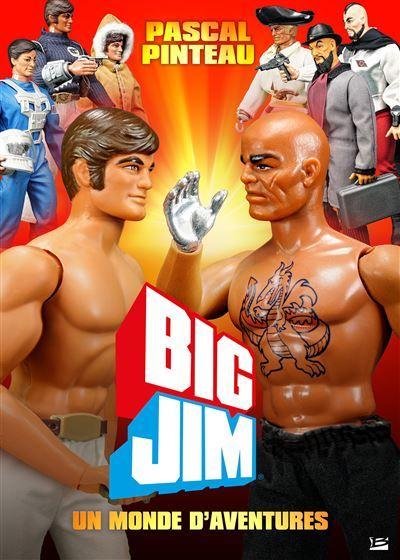 Big-Jim-un-monde-d-aventures pascal pinteau