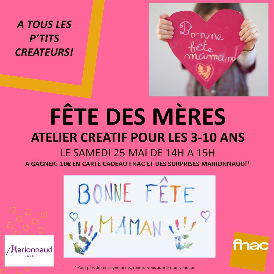 Carte Cadeau Marionnaud Fnac.Atelier Creatif Et Concours Special Fete Des Meres