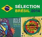 Brésil 2014, du ballon rond et du bon son !