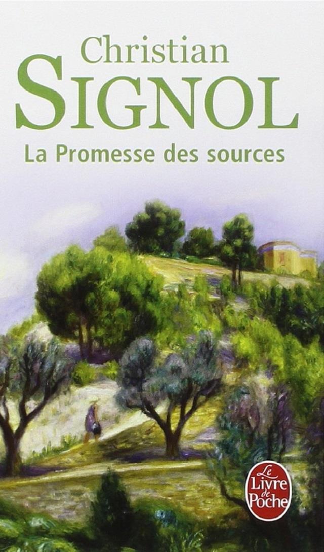 La Promesse Des Sources Poche Christian Signol Achat Livre Fnac
